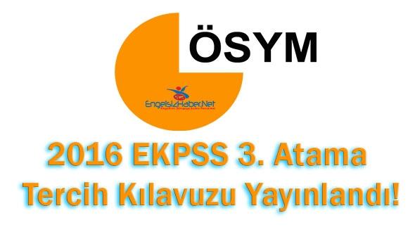2016 EKPSS 3. Atama Tercih Kılavuzu Yayınlandı!