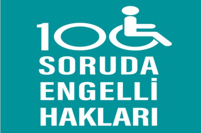 Engellilerin Başucu Kitabı: Engelli Hakları Raporu Hazırlandı!