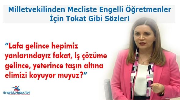 MHP'li Arzu Erdem'den Engelli Öğretmenlerle İlgili Tokat Gibi Sözler!