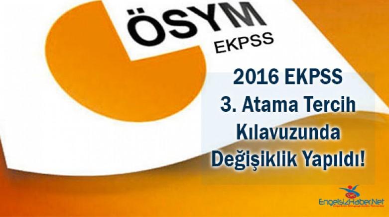 Tercih Yapanlar Dikkat: 2016 EKPSS 3. Atama Tercih Kılavuzu Değişti!